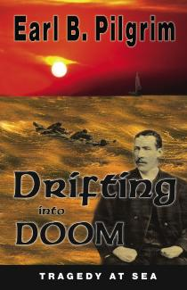 link to DRC Pub for Drifting into Doom by Earl B. Pilgrim