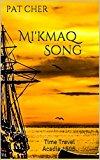 Pat Cher Mi'kmaq Song