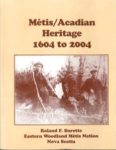 Metis Acadian Heritage book by Roland Surette