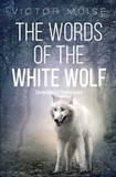 words of the white wolf
