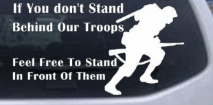 bumper-sticker if you don't stand behind our troops