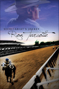 dvd cover Secretariat's Jockey Ron Turcotte